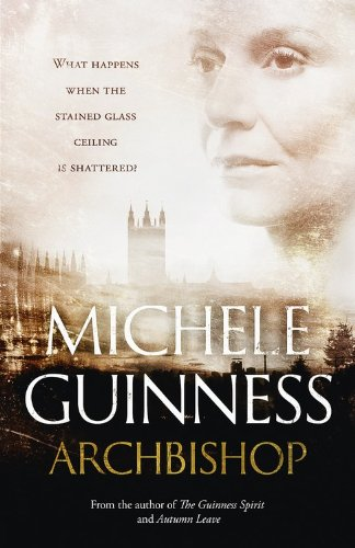 Front cover of book Archbishop by Michele Guinness