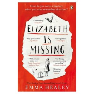 Cover of novel Elizabeth is Missing by Emma Healey
